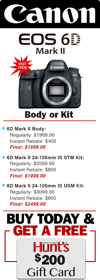Canon 6D Mark II Extra Savings! Buy Today & Get a FREE $200!