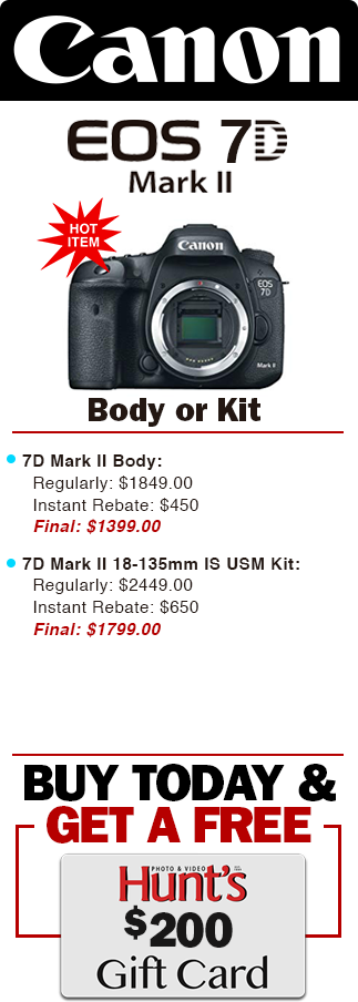 Canon 7D Mark II Extra Savings! Buy Today & Get a FREE $200!