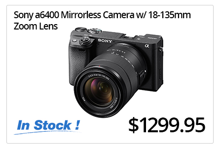 Sony a6400 Mirrorless Camera with 18-135mm Available for Pre-Order