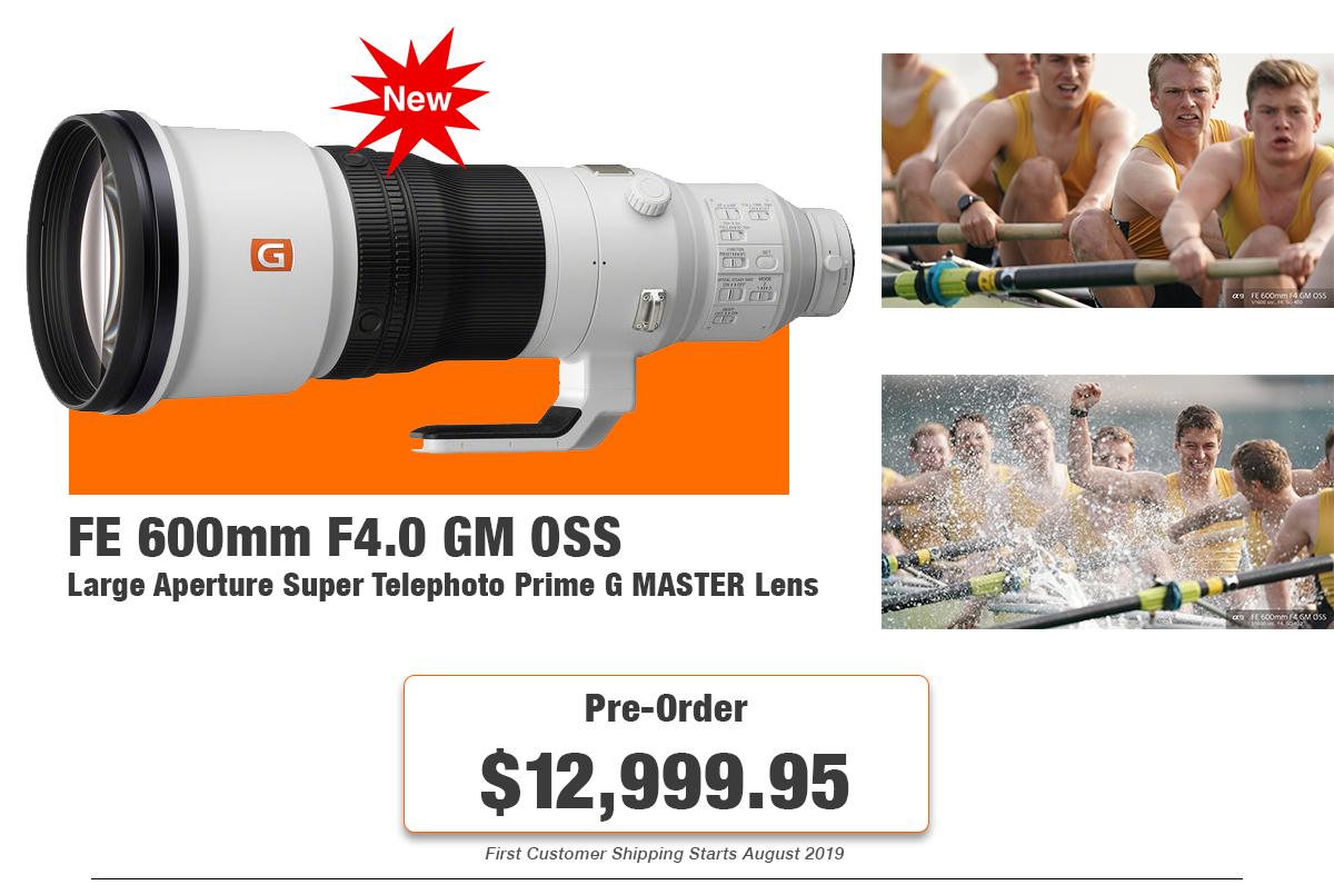 FE 600mm f/4 G Master Lens ready for pre-order.