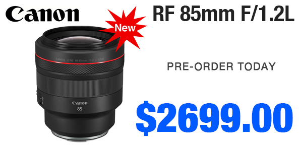 Canon RF85mm Pre-Order Today