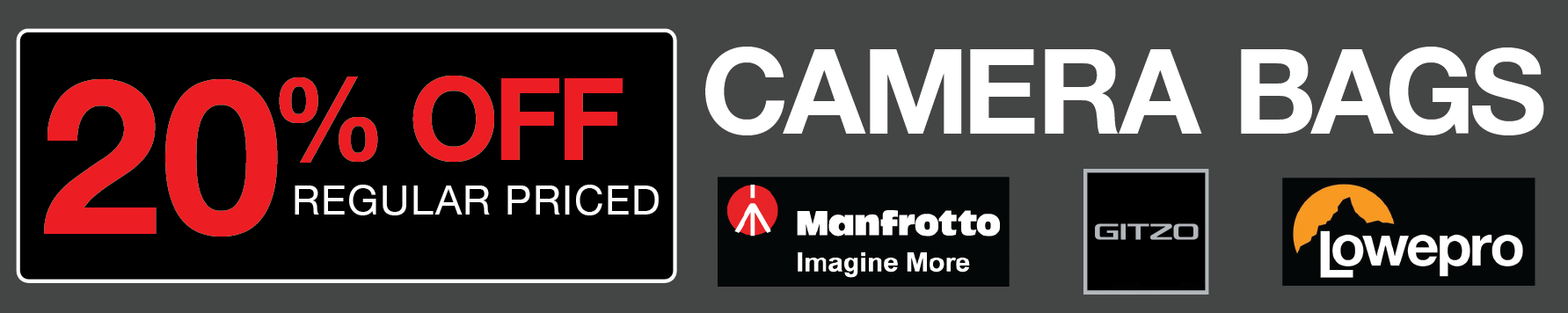 20% OFF Camera Bags - Manfrotto | Gitzo | Lowepro