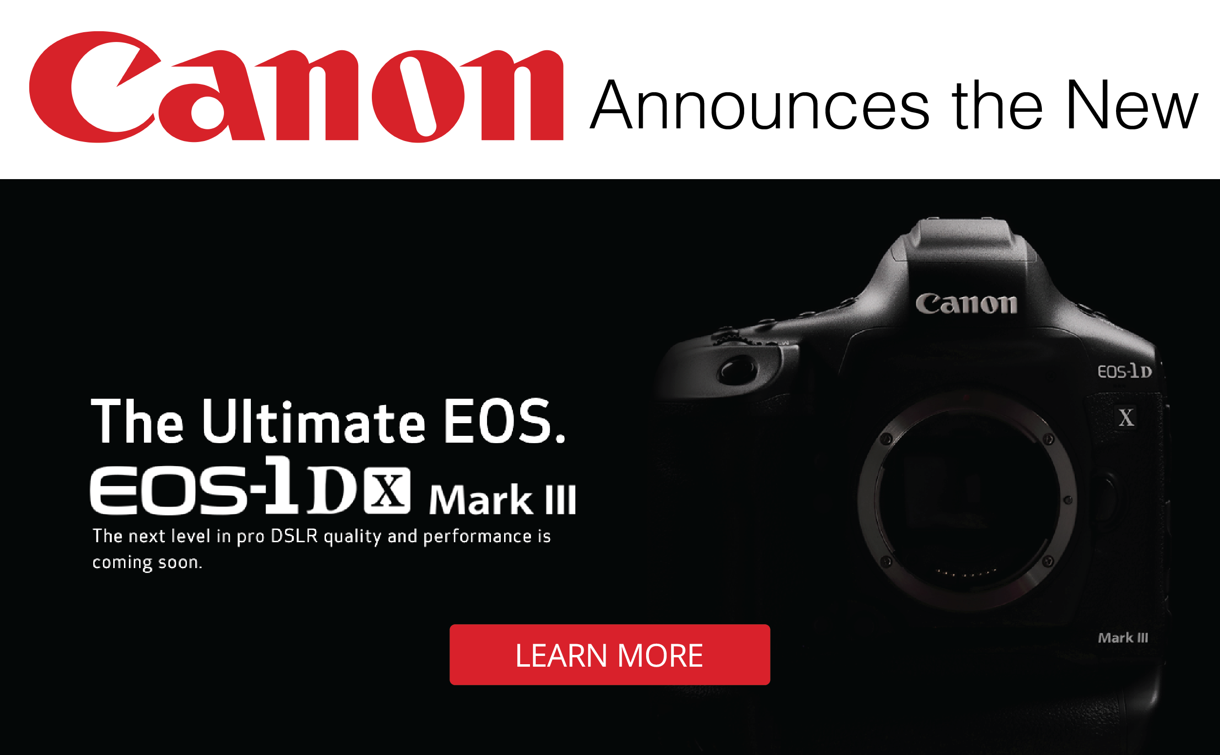 Pre-Order the New CANON EOS 1Dx Mark III Today!