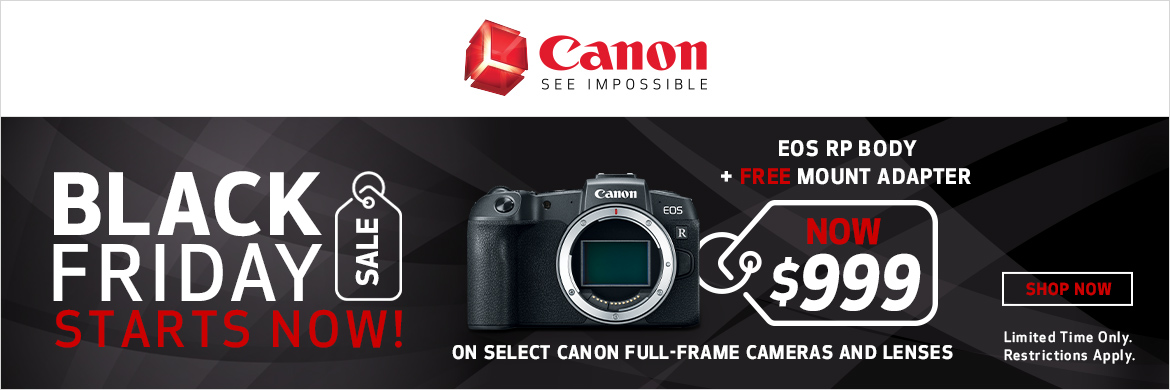 Canon Black Friday Starts Now!