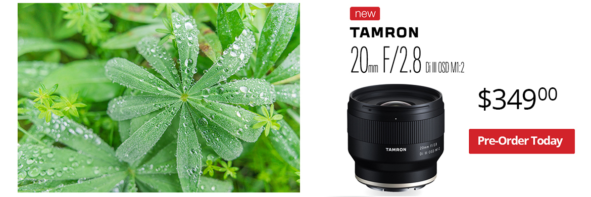 Pre-Order the New Tamron 20mm f2.8 Today!