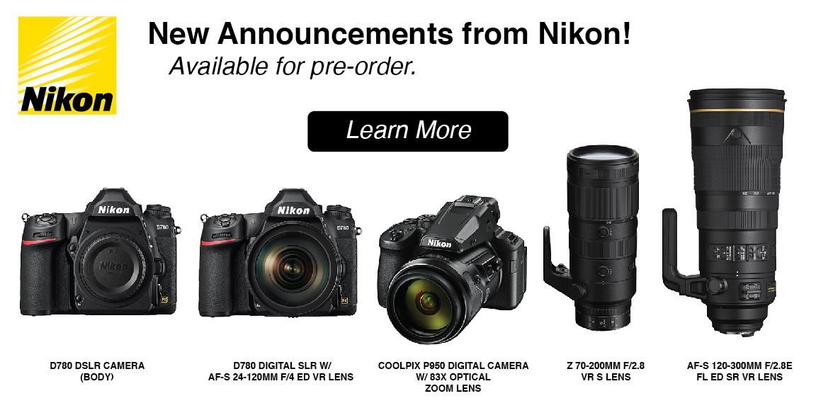 Pre-Order the New Nikon Gear Today!
