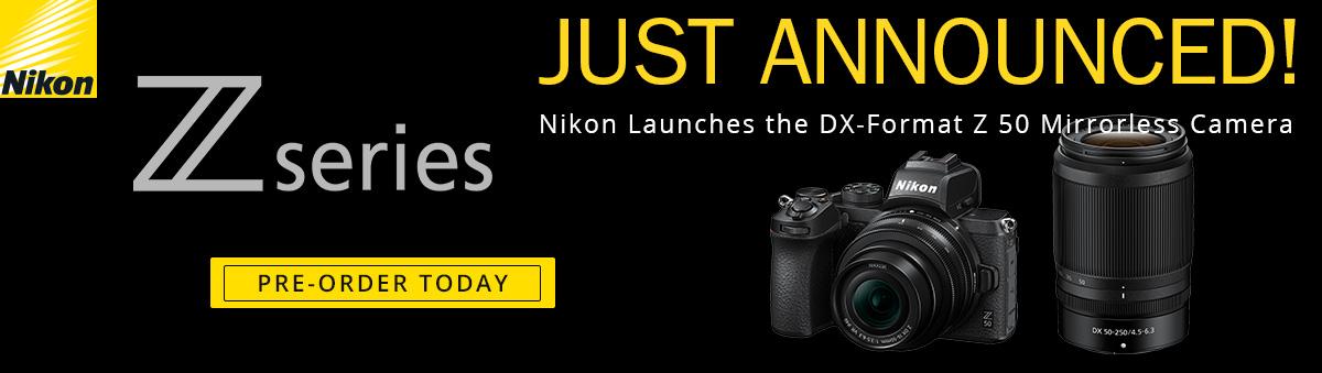 Nikon Z 50 -- Pre-Order Today