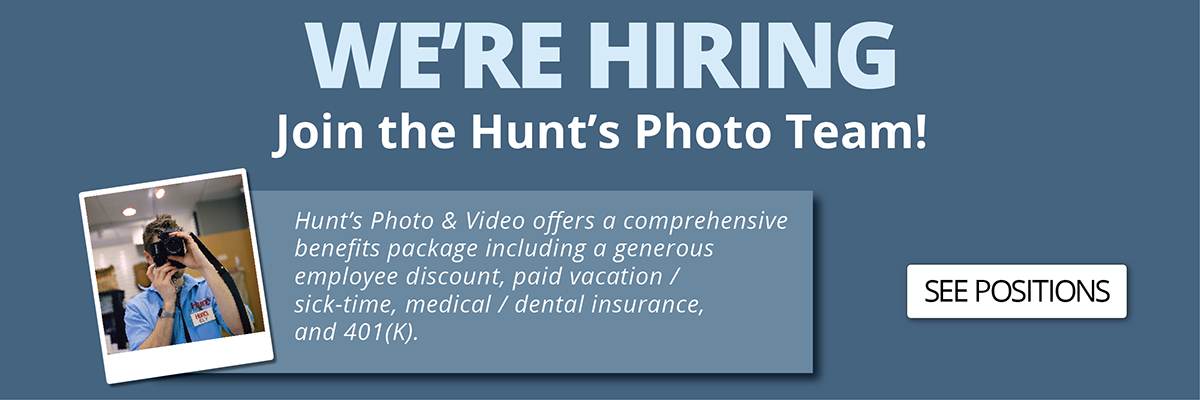 Hunt's Photo is Now Hiring!