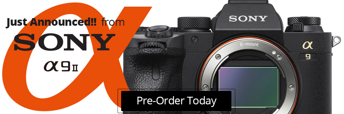 Sony a9 II -- Pre-Order Today